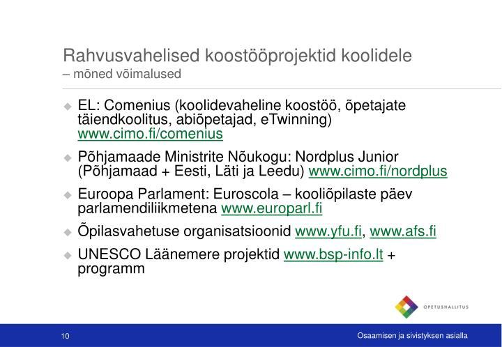 Rahvusvahelised koostööprojektid koolidele