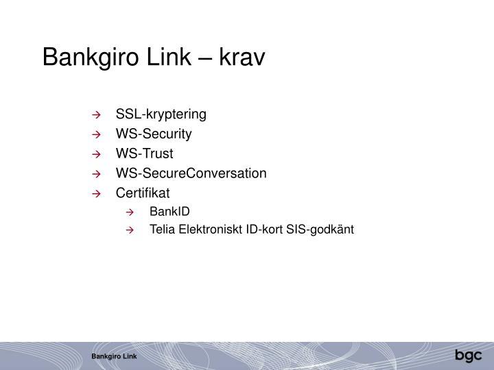Bankgiro Link – krav
