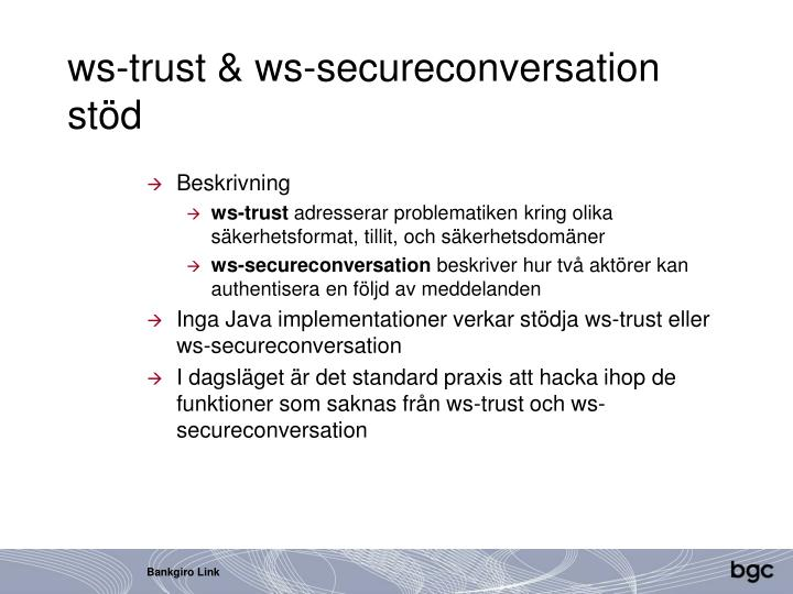 ws-trust & ws-secureconversation stöd