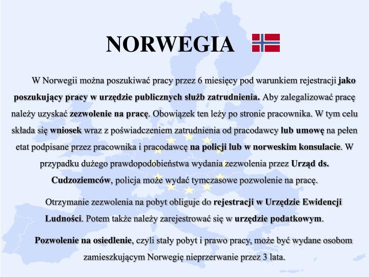 W Norwegii można poszukiwać pracy przez 6 miesięcy pod warunkiem rejestracji