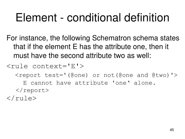 Element - conditional definition