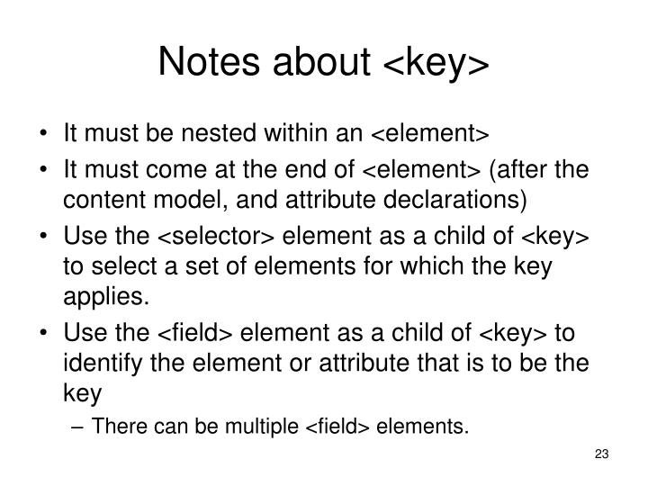 Notes about <key>
