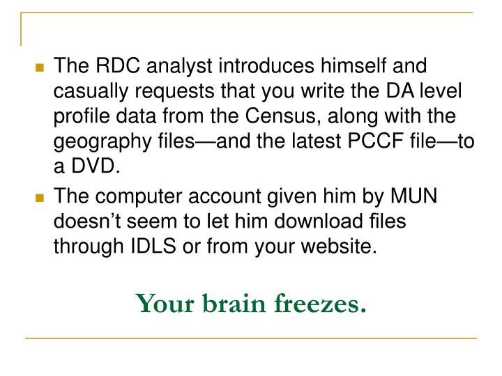 Your brain freezes.