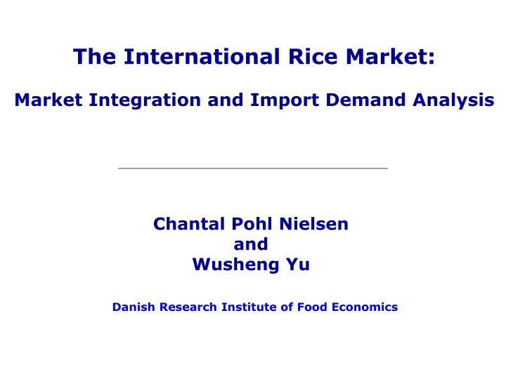 The International Rice Market: