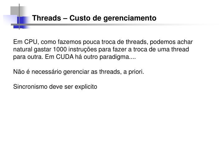 Threads – Custo de gerenciamento