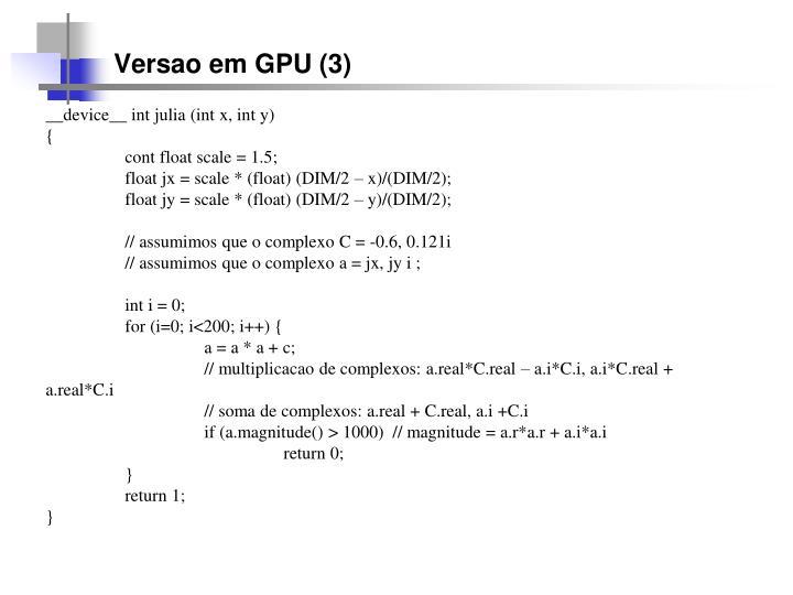 Versao em GPU (3)