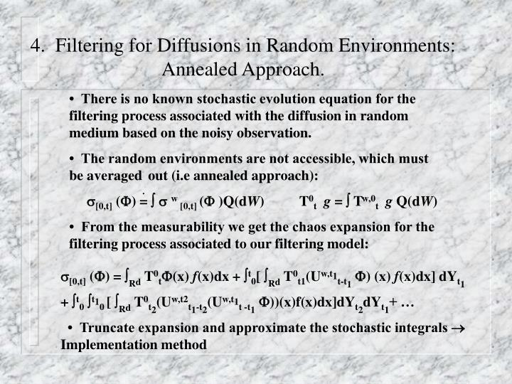 4.  Filtering for Diffusions in Random Environments:  Annealed Approach.