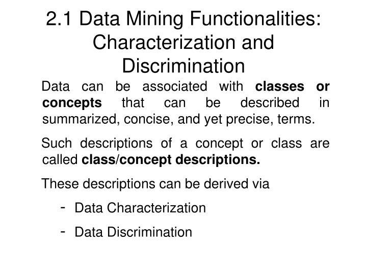 2.1 Data Mining Functionalities: