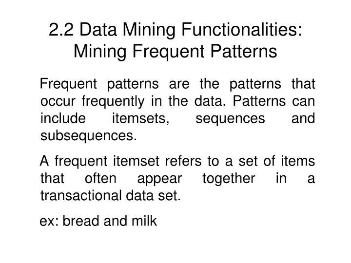 2.2 Data Mining Functionalities:
