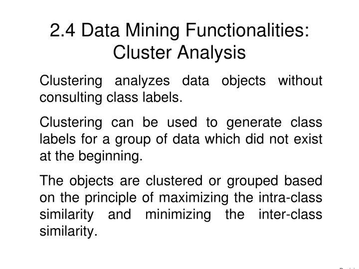 2.4 Data Mining Functionalities: