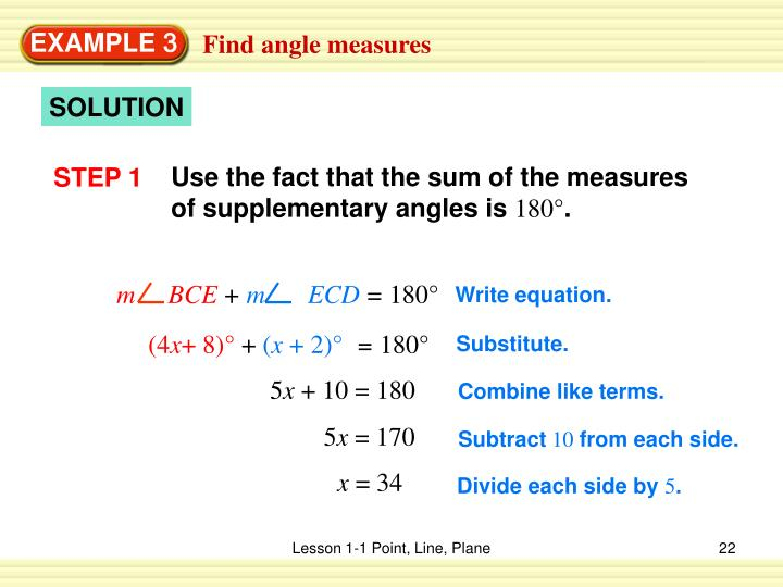 Use the fact that the sum of the measures of supplementary angles is