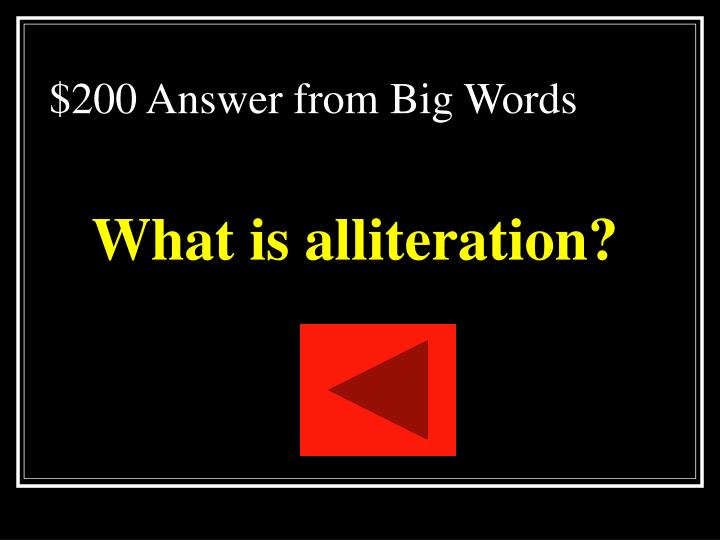 $200 Answer from Big Words