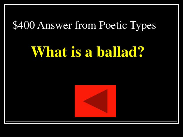 $400 Answer from Poetic Types