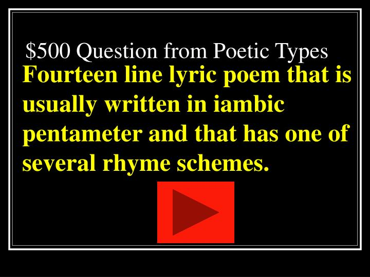 $500 Question from Poetic Types