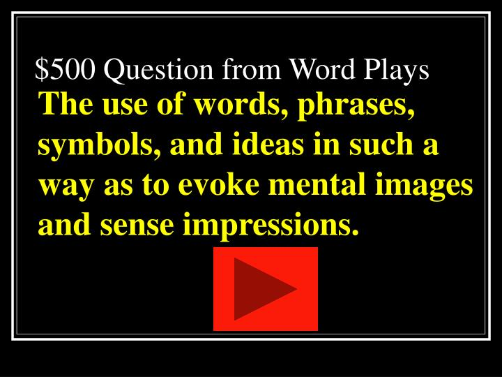 $500 Question from Word Plays