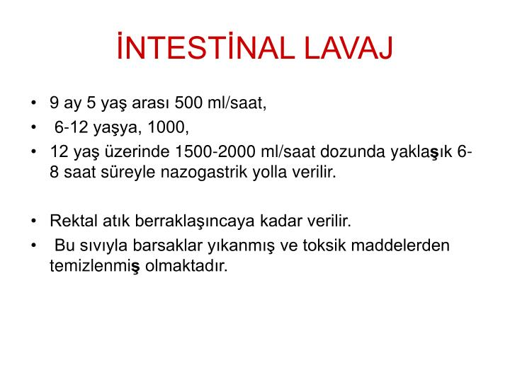 İNTESTİNAL LAVAJ