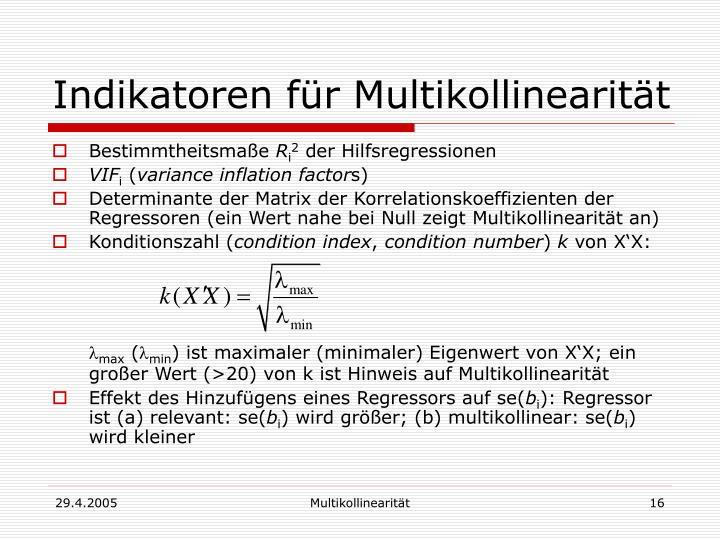 Indikatoren für Multikollinearität