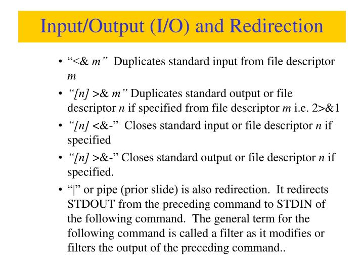 Input/Output (I/O) and Redirection