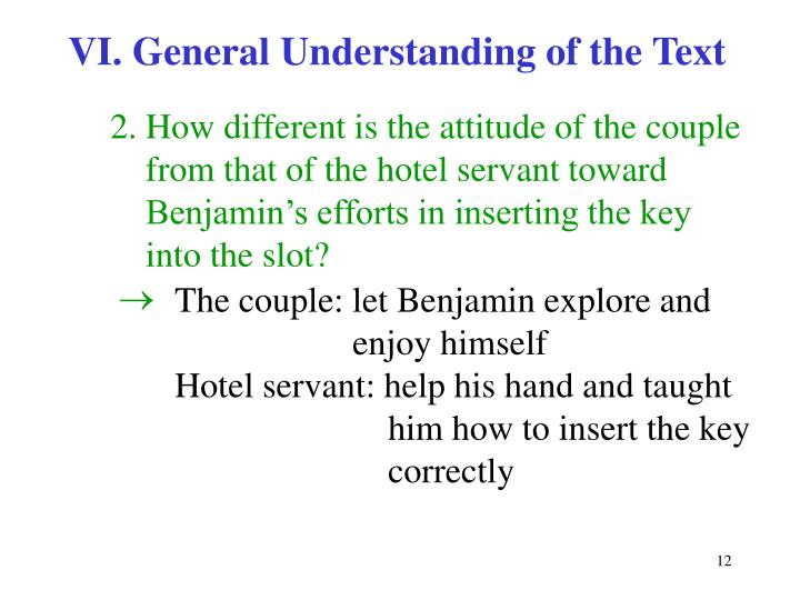 VI. General Understanding of the Text