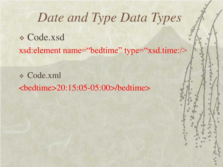 Date and Type Data Types
