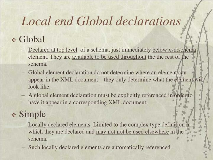 Local end Global declarations