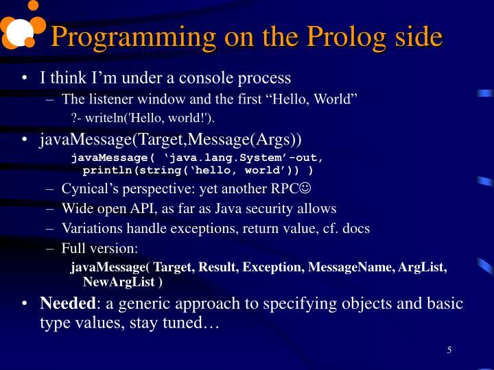 Programming on the Prolog side