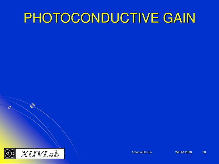 PHOTOCONDUCTIVE GAIN