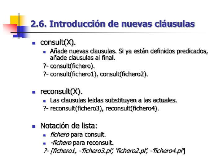 2.6. Introducción de nuevas cláusulas