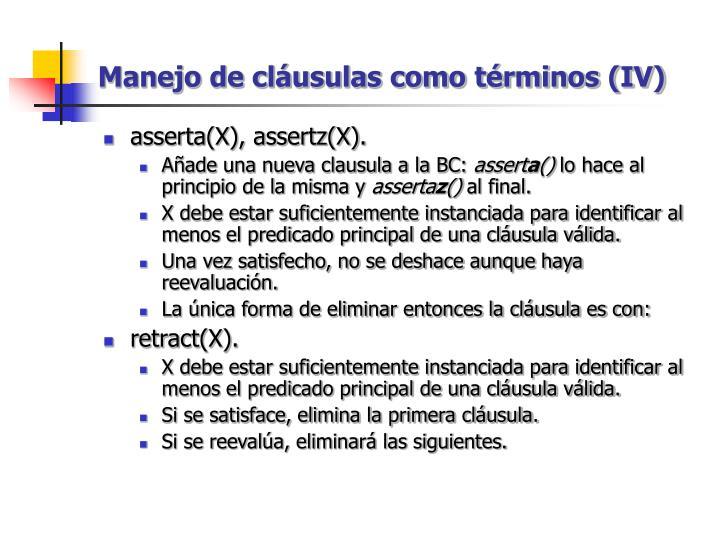 Manejo de cláusulas como términos (IV)