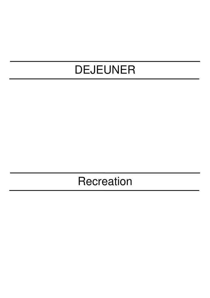 DEJEUNER