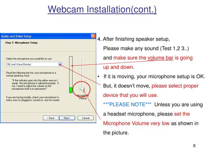 Webcam Installation(cont.)