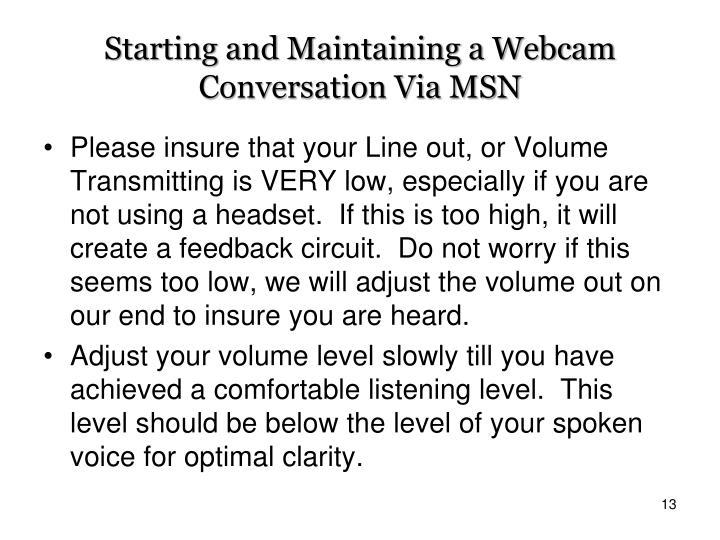 Starting and Maintaining a Webcam Conversation Via MSN