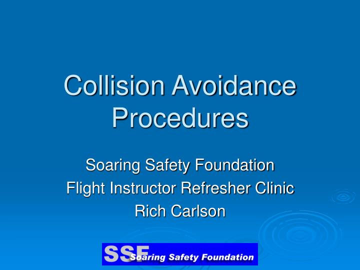 Collision avoidance procedures