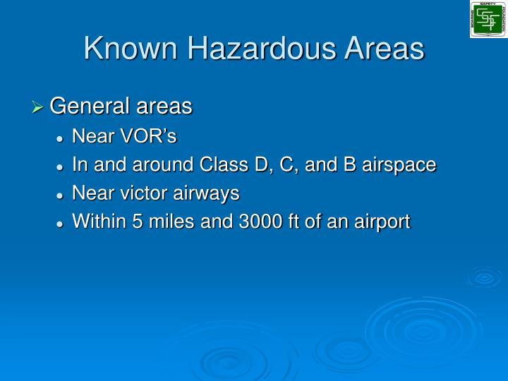 Known Hazardous Areas