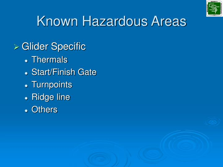 Known Hazardous Areas