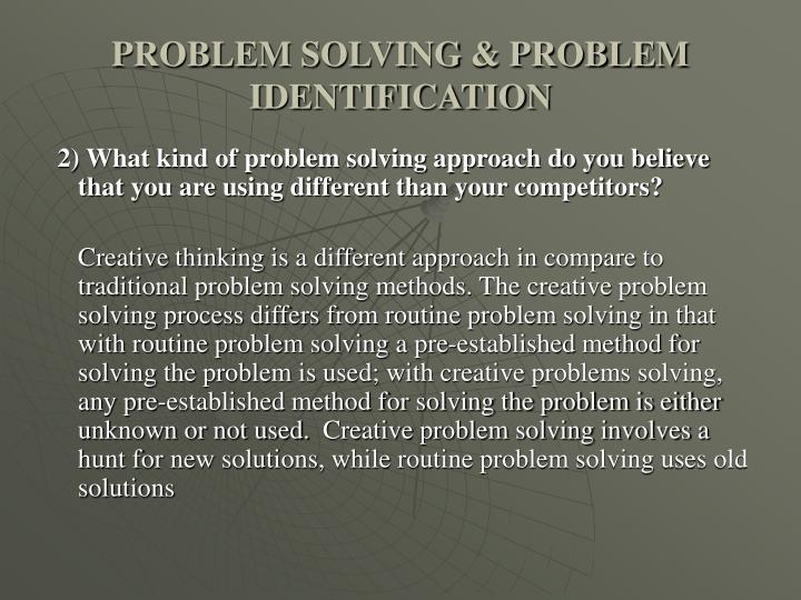 PROBLEM SOLVING & PROBLEM IDENTIFICATION