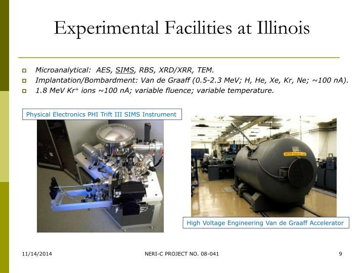 Experimental Facilities at Illinois