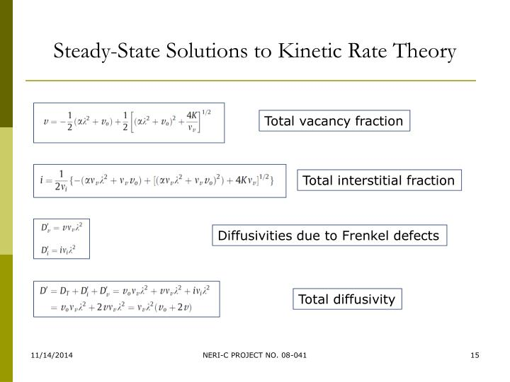 Steady-State Solutions to Kinetic Rate Theory