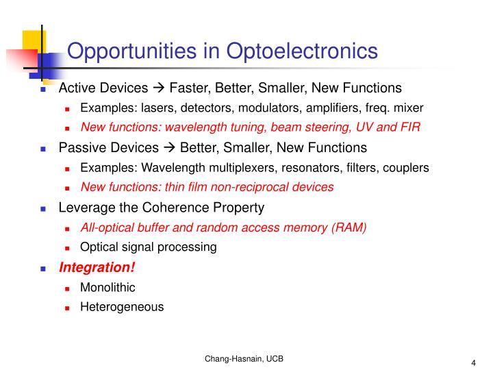 Opportunities in Optoelectronics