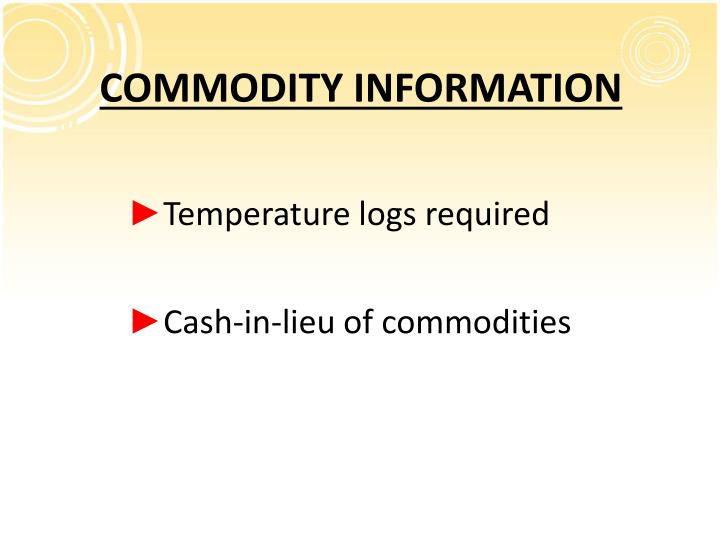 COMMODITY INFORMATION