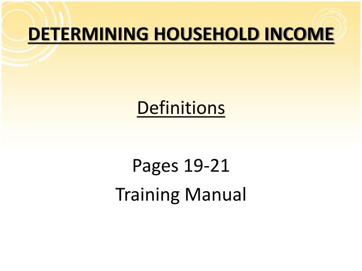 DETERMINING HOUSEHOLD INCOME