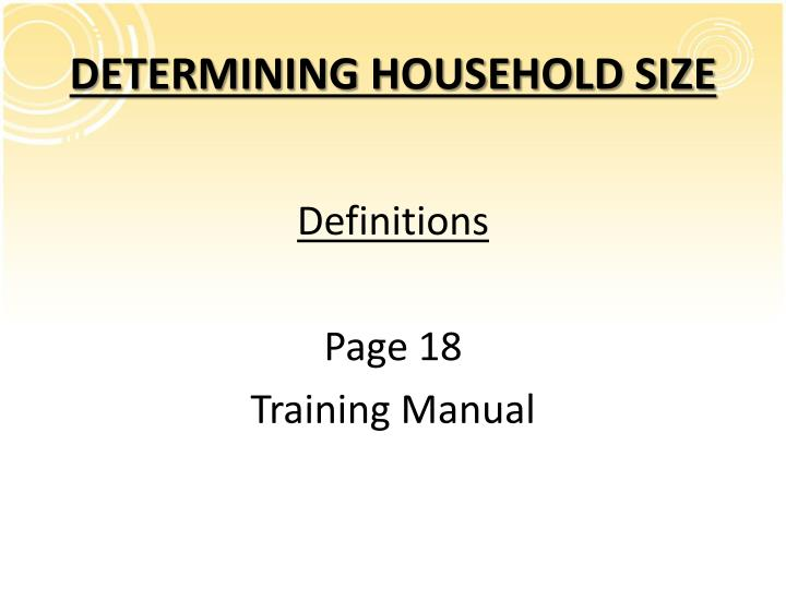 DETERMINING HOUSEHOLD SIZE