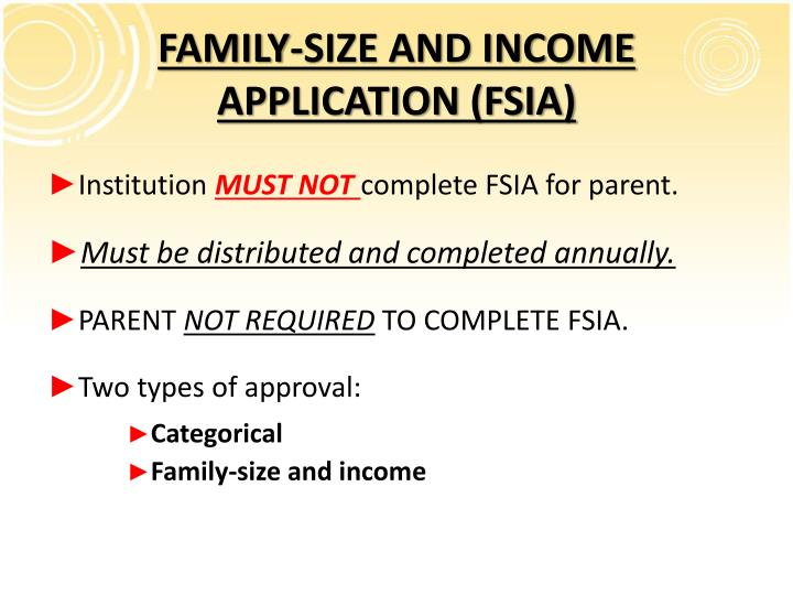 FAMILY-SIZE AND INCOME APPLICATION (FSIA)