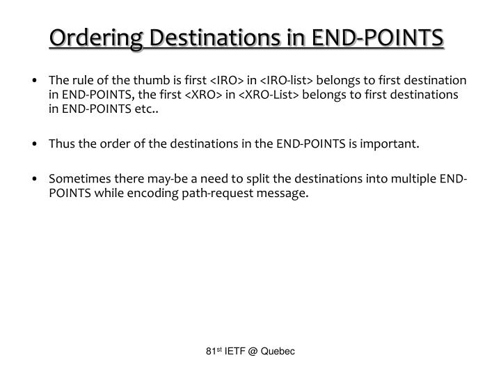 Ordering Destinations in END-POINTS