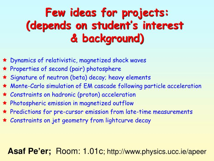 Few ideas for projects: