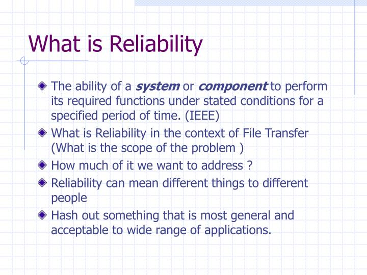 What is reliability