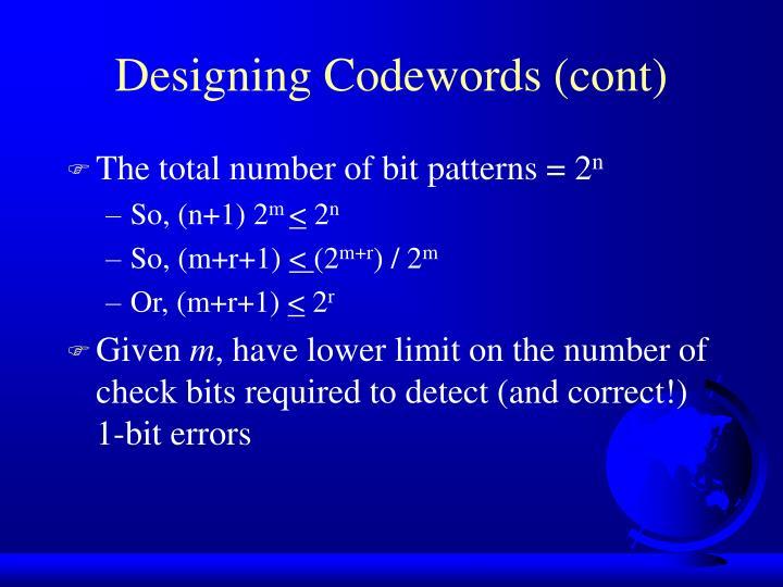 Designing Codewords (cont)
