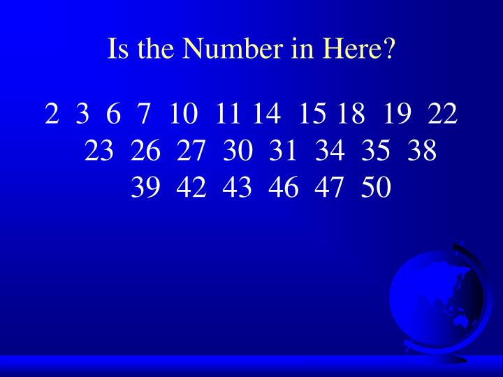 Is the Number in Here?