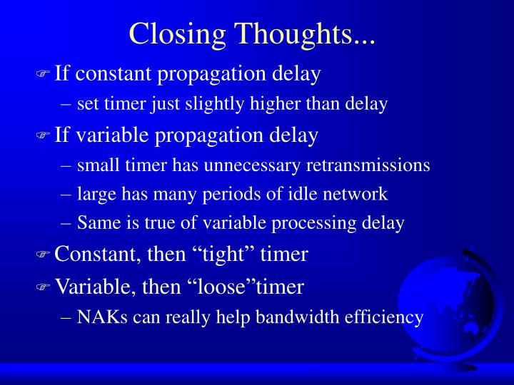 Closing Thoughts...