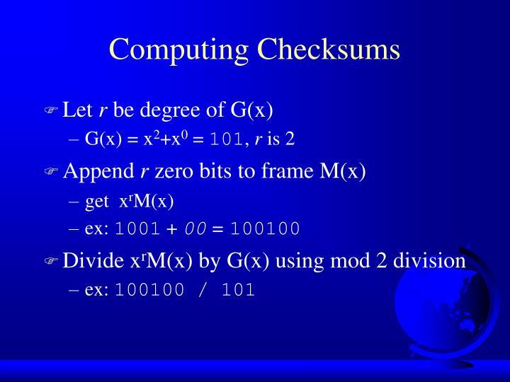 Computing Checksums